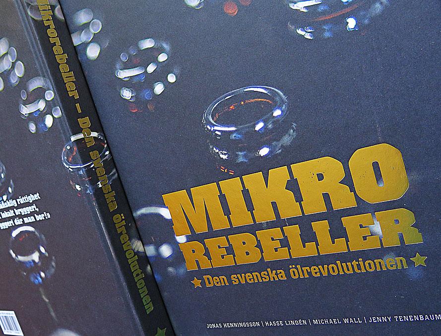 Mikrorebeller – Den svenska ölrevolutionen